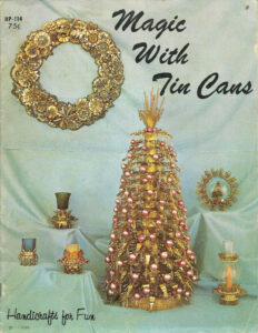 Magic With Tin Cans. Handicrafts For Fun. Paperback 1968