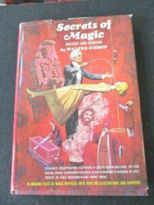 Secrets of Magic Walter Gibson 1at Edition ca 1967