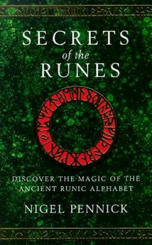Secrets of the Runes: Discover the Magic of the Ancient Runic Alphabet – GOOD