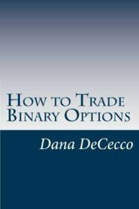 How to Trade Binary Options by DeCecco, Dana|DeCecco, Dana (Paperback)