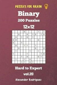 Puzzles for Brain Binary- 200 Hard to Expert 12×12 Vol. 20, Like New Used, Fr…