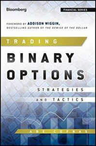 TRADING BINARY OPTIONS: STRATEGIES AND TACTICS By Abe Cofnas – Hardcover *VG+*