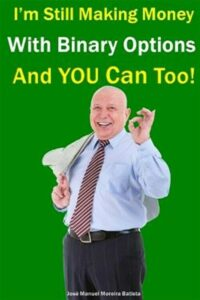 I'm Still Making Money With Binary Options – and You Can Too!, Paperback by B…