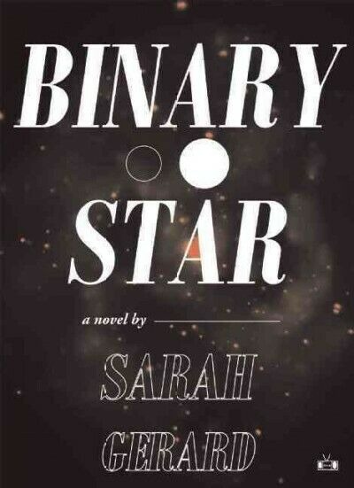 Binary Star, Paperback by Gerard, Sarah, Acceptable Condition, Free shipping …