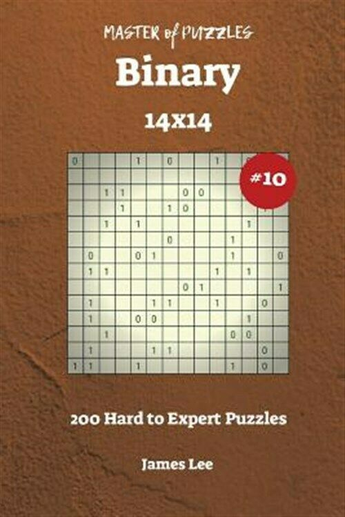 Master of Puzzles Binary – 200 Hard to Expert 14×14 Vol. 10, Like New Used, F…