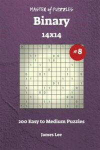 Master of Puzzles Binary – 200 Easy to Medium 14×14 Vol. 8, Like New Used, Fr…
